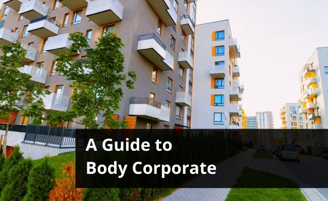A Guide to Body Corporate