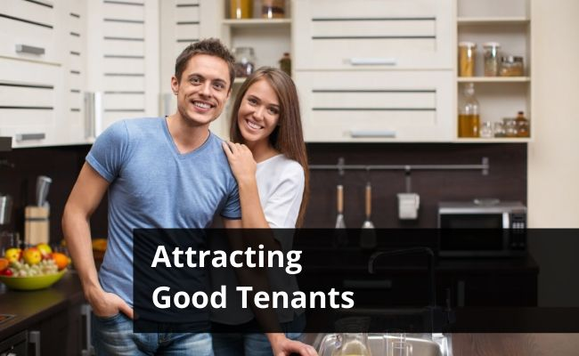 How to Attract Good Tenants