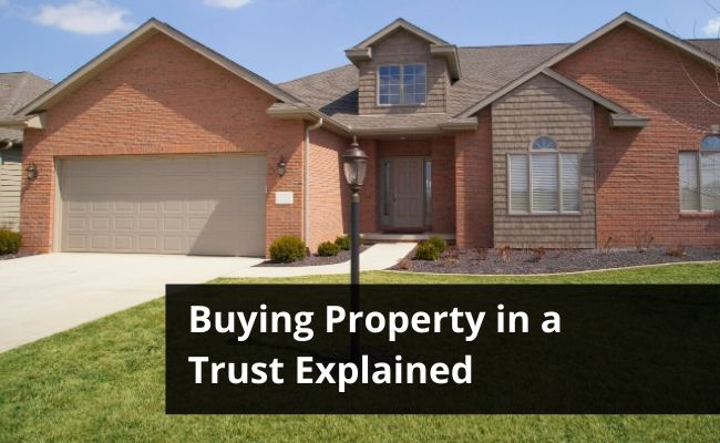 Buying Investment Property in a Trust