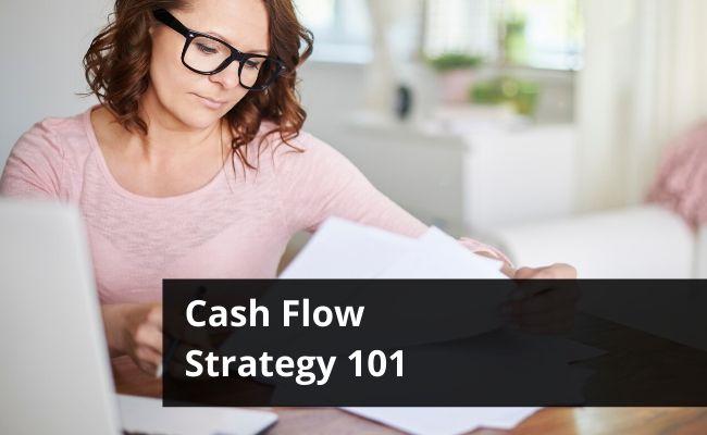 Positive Cashflow Strategy 101