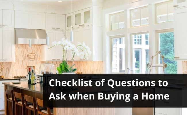 Checklist of Questions to Ask when Buying a Home