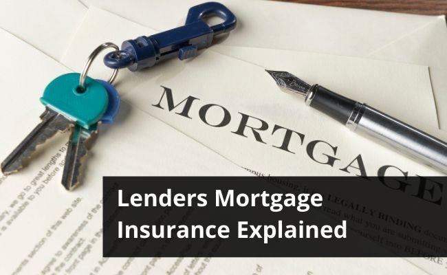 Lenders Mortgage Insurance (L.M.I.) – Explained