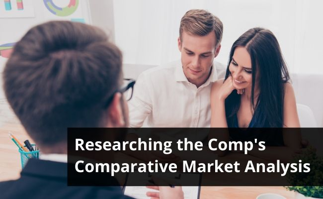 Researching The Comp's – Comparative Market Analysis (for Buyers)